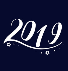 the new year is 2019 vector image