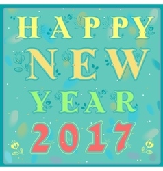 Happy new year 2017 Vintage greeting card vector image vector image