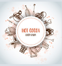 hot cacao background chocolate card design menu vector image