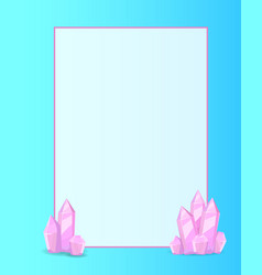pink crystals place for text in white frame vector image vector image