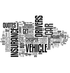 a lady gets a cheap car insurance quote text word vector image