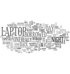 A laptop of my own text word cloud concept vector