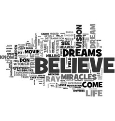 Believe in your dreams text word cloud concept vector