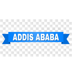 Blue tape with addis ababa caption vector