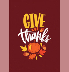 give thanks festive inscription written with vector image