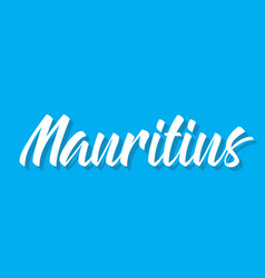Mauritius text design calligraphy vector