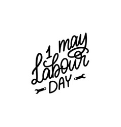 Hand lettering 1st may calligraphy happy labour vector