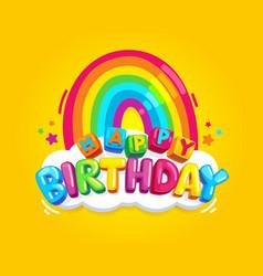 happy birthday rainbow vector image