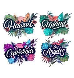 set of hawaii miami california and los angeles vector image