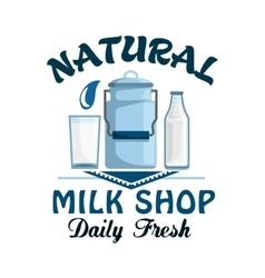 Natural milk fresh farm dairy drink badge vector image