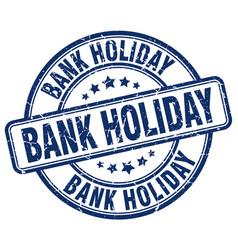 Bank holiday stamp vector
