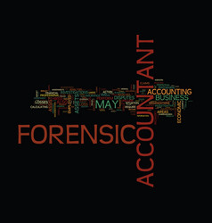 Forensic accountant a new career text background vector