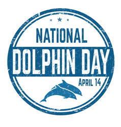 national dolphin day grunge rubber stamp vector image