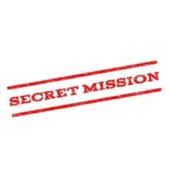 Secret Mission Watermark Stamp vector image