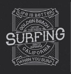 Surfing typography t-shirt graphics vector