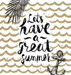 Lets have a great summer vector