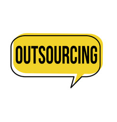 outsourcing speech bubble vector image