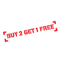 buy 2 get 1 free rubber stamp vector image