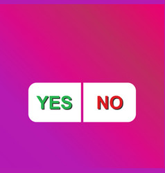 Blank question choice button yes or no modern vector