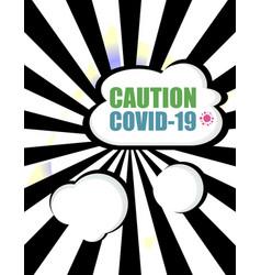 Caution covid-19 sign caution coronavirus covid19 vector