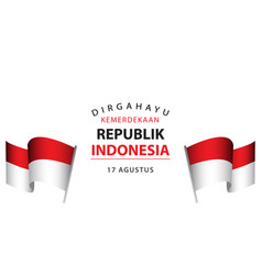 Dirgahayu kemerdekaan republik indonesia template vector