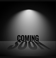 Coming soon display background with focus light vector