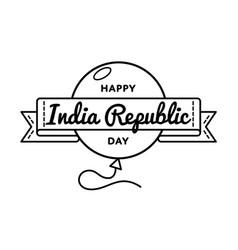 happy india republic day greeting emblem vector image