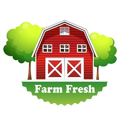 A barnhouse with a farm fresh label vector