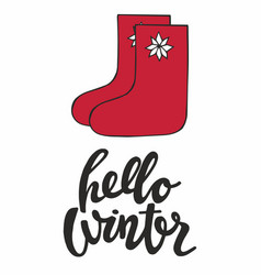 hello winter with felt boots for design and print vector image