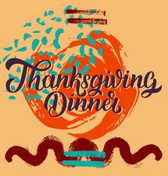 Thanksgiving dinner brush hand lettering against vector