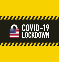 usa covid-19 lockdown for quarantine concept stop vector image
