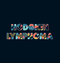 Hodgkin lymphoma concept word art vector