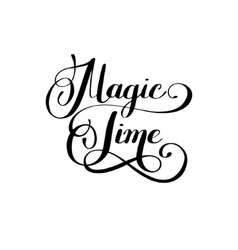 Magic time black and white hand lettering vector