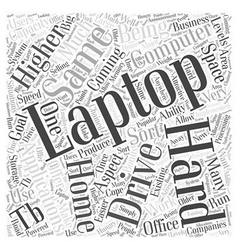 Laptops coming with tb hard drives word cloud vector