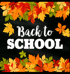 Back to school autumn leaf foliage poster vector
