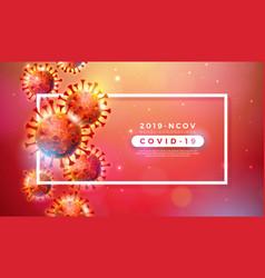 Covid-19 coronavirus outbreak design with virus vector