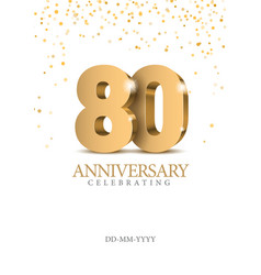 Anniversary 80 gold 3d numbers vector
