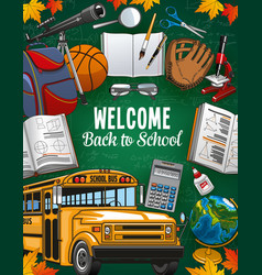 back welcome to school invitation and study tools vector image