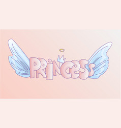 Cute word princess in soft pastel colors cartoon vector