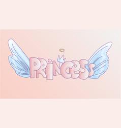 cute word princess in soft pastel colors cartoon vector image