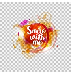 Smile with me typography on transparent vector image