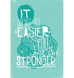 Abstract motivational poster vector image