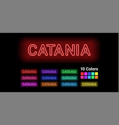 Neon name of catania city vector