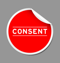 Red color peel sticker label with word consent vector