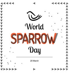 For world sparrow day in minimal vector