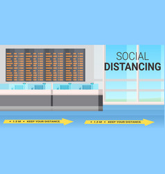 Airport terminal with signs for social distancing vector
