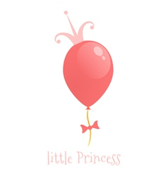Balloon with a crown Background little princess vector image