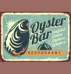 Oyster bar creative retro sign design vector