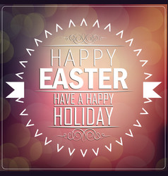 happy easter typography greeting card vector image vector image