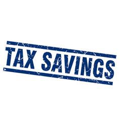 square grunge blue tax savings stamp vector image